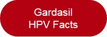 Gardasil HPV Facts