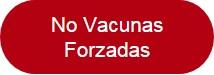 No Vacunas Forzadas