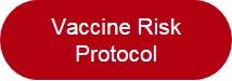 Vaccine Risk Protocol