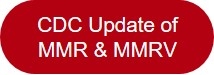 CDC Update of MMR and MMRV