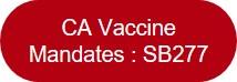 CA Vaccine Mandates SB277